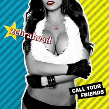 Zebrahead - Call Your Friends [Japanese Edition] (2013)
