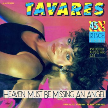 Tavares - Heaven Must Be Missing An Angel Irresistible Angel Mix  (1985) Vinyl