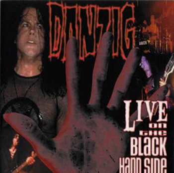 Danzig - Live on the Black Hand Side  (2001)