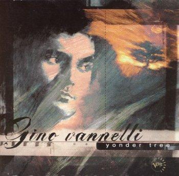 Gino Vannelli - Yonder Tree (1995)