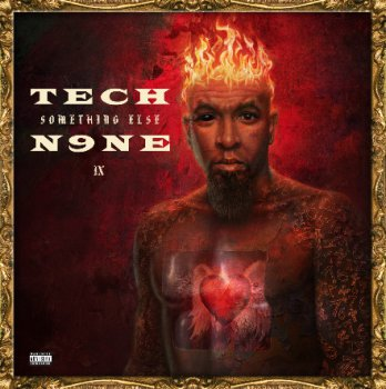Tech N9ne-Something Else (All Access Edition) 2013