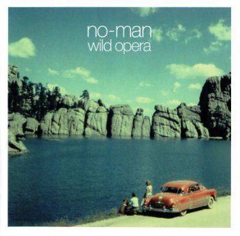 No-Man - Wild Opera / Dry Cleaning Ray 1996/1997 (2CD Snapper Music 2010)