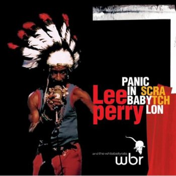 Lee Scratch Perry- Panic In Babylon (2004)