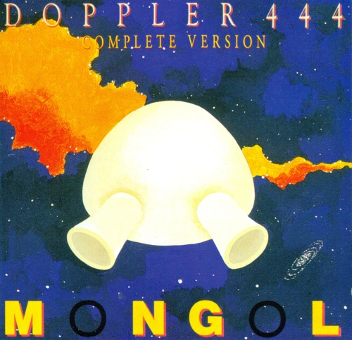 Mongol - Doppler 444 (complete version) (2013)