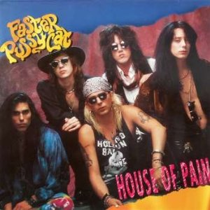 Faster Pussycat - House of Pain  Vinyl Single 12″ Maxi Single (1990)