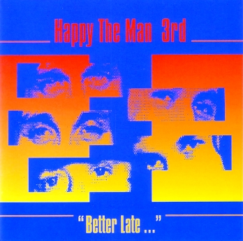 "Happy The Man - 3rd ""Better Late..."" 1979 (WMAS 1990)"