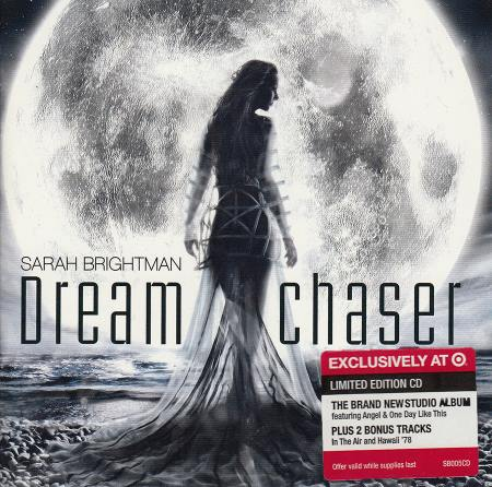Sarah Brightman - Dreamchaser [Limited Target Edition] (2013)