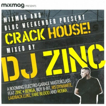 DJ Zinc - Crack House! (2010)