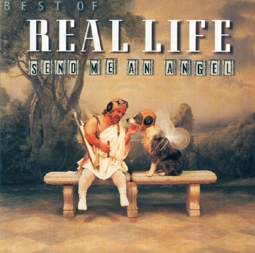 Real Life - Send Me An Angel/ Best Of (1989)