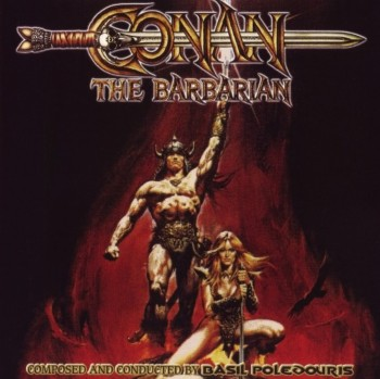 Basil Poledouris - Conan The Barbarian (30th Anniversary Edition) (2012)