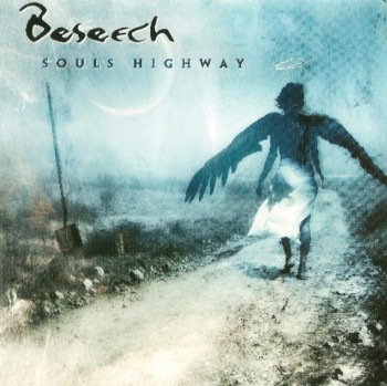Beseech - Souls Highway (Limited Edition) (2002)