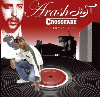 Arash - Crossfade (2006)
