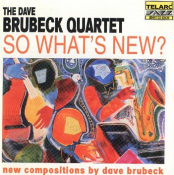 Dave Brubeck Quartet - So What'S New [DTS] (1998)