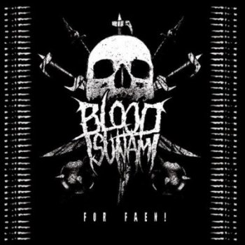 Blood Tsunami For Faen! 2013