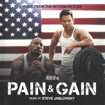 Steve Jablonsky - Pain & Gain: Music From The Motion Picture (2013)