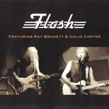 Flash - Flash (featuring Ray Bennett and Colin Carter) 2013 (Cleopatra Records CLP 0339)