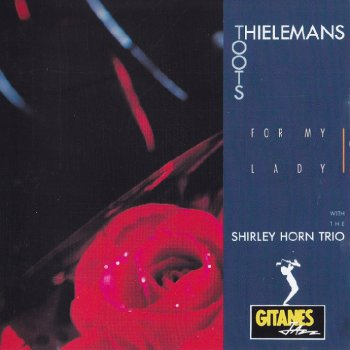 Toots Thielemans - For My Lady (1991)