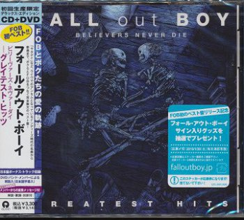 Fall Out Boy- Belivers Never Die  Greatest Hits  Japan (2009)