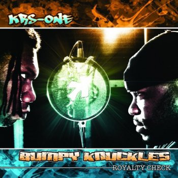 KRS-One & Bumpy Knuckles-Royalty Check 2011