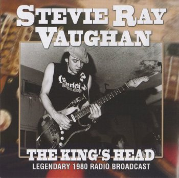 Stevie Ray Vaughan - The King's Head (2013)