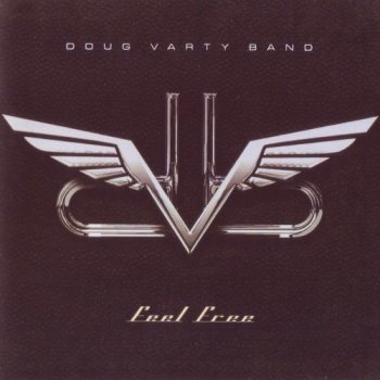 Doug Varty Band - Feel Free (2012)