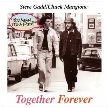 Chuck Mangione-Steve Gadd - Together Forever (1994)