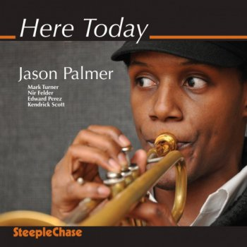 Jason Palmer - Here Today (2011)