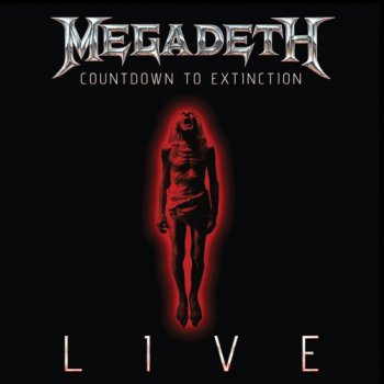 Megadeth - Countdown To Extinction (Live) (2013)