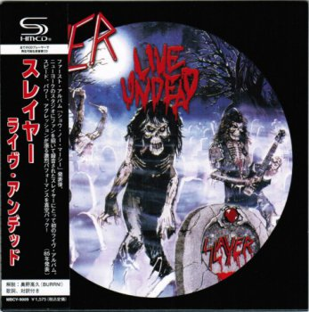 Slayer - Live Undead  Japan  (1984-2009)