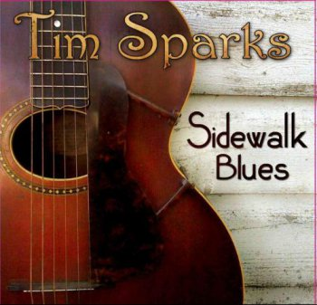 Tim Sparks - Sidewalk Blues (2009)