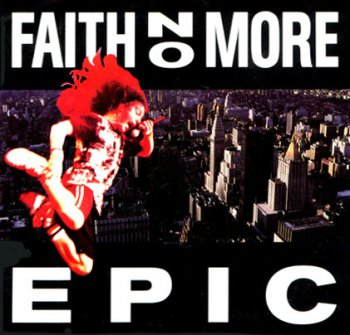 Faith No More- Epic Vinyl Single 24/192   (1990)