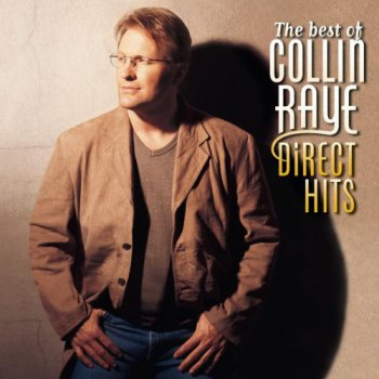 Collin Raye - The Best Of Collin Raye: Direct Hits (1997)