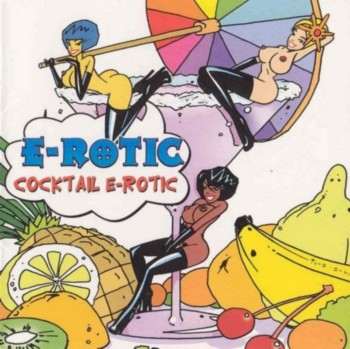 E-Rotic - Cocktail E-Rotic (2003)