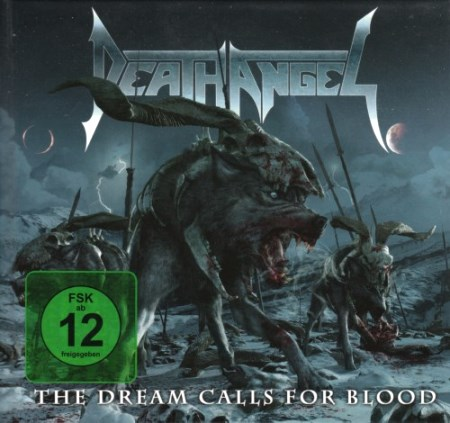 Death Angel - The Dream Calls For Blood (2013)