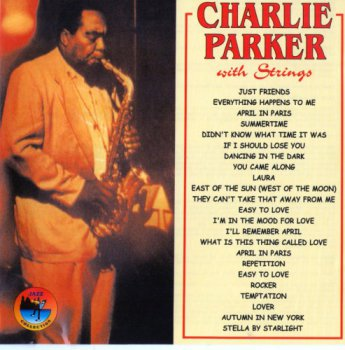 Charlie Parker - Charlie Parker With Strings (1997)