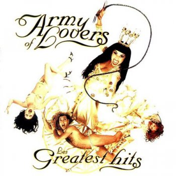 Army Of Lovers - Les Greatest Hits (1995)