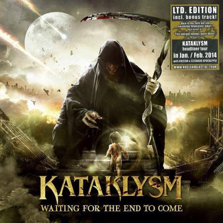 Kataklysm - Waiting For The End To Come [Limited Edition] (2013)