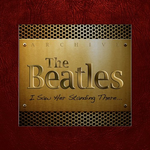 The Beatles - I Saw Her Standing There [2CD] (2013)