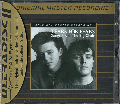TEARS FOR FEARS «Songs From The Big Chair» (1985) (US 1998 Mobile Fidelity Sound Lab • UDCD 730)