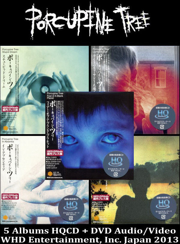Porcupine Tree: 5 Albums HQCD + DVD Audio/Video Sets - WHD Entertainment Japan 2013