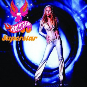 Rollergirl - Superstar (2001)