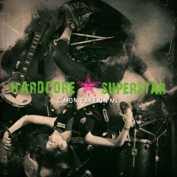 Hardcore Superstar-C'mon Take On Me Vinyl 24-Bit/192kHz (2013)