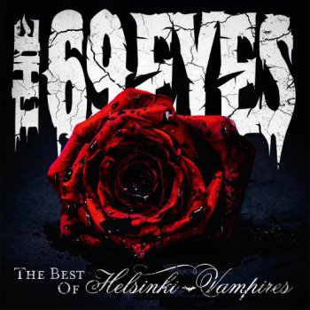 The 69 Eyes- The Best Of  Helsinki Vampires (2013)