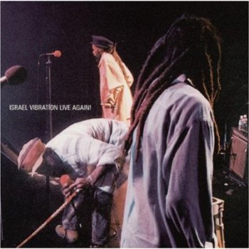 Israel Vibration-  Live Again!  (1997)