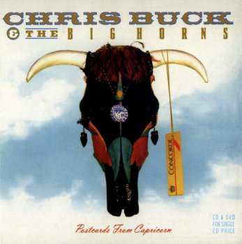 Chris Buck & The Big Horns - Postcards From Capricorn (2013)