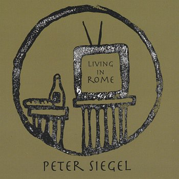 Peter Siegel - Living In Rome (2008)