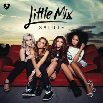 Little Mix - Salute (Deluxe Edition) (2013)