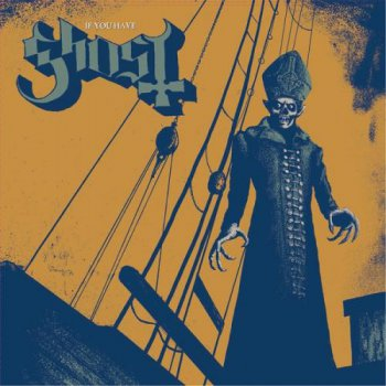 Ghost - If You Have Ghosts (EP) (2013)