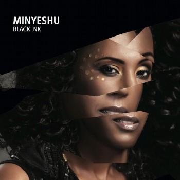 Minyeshu - Black Ink (2013)