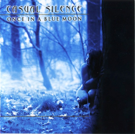 Casual Silence - Once In A Blue Moon (2003)